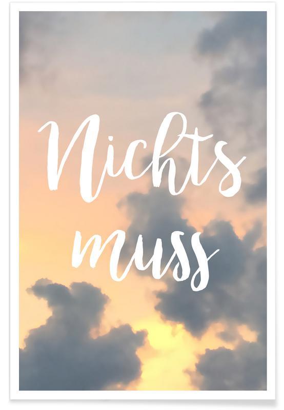 Couchers de soleil, Ciels & nuages, Citations et slogans, Nichts Muss affiche