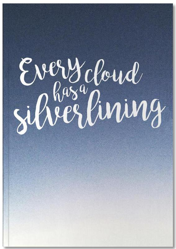 Citations et slogans, Every Cloud Notebook