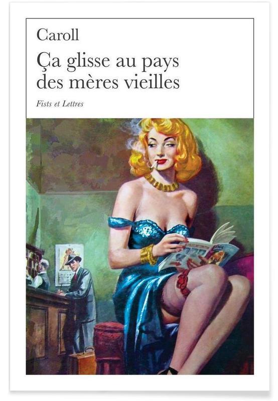 Grappig, Ca Glisse Au Pays Des Meres Vieilles poster