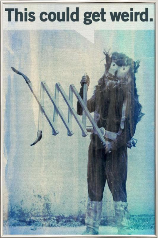 This Could Get Weird -Poster im Alurahmen