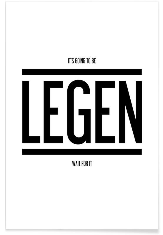 Séries TV, Humour, Noir & blanc, Citations et slogans, Legendary 1 affiche