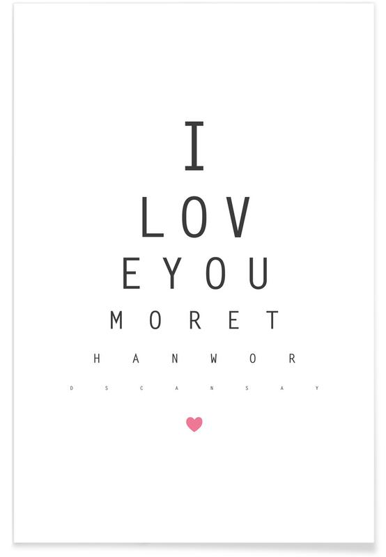 Anniversaries & Love, Valentine's Day, Love Quotes, Quotes & Slogans, Love No.3 Poster