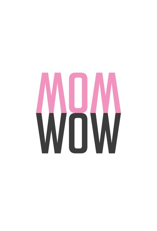 Mom Wow alu dibond