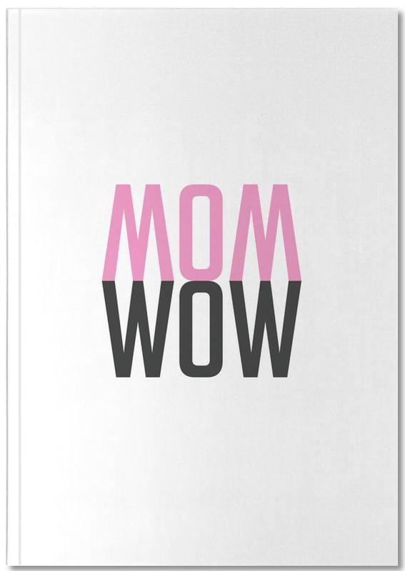 Mom Wow Notebook