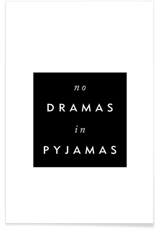 Noir & blanc, Citations et slogans, No Drama affiche
