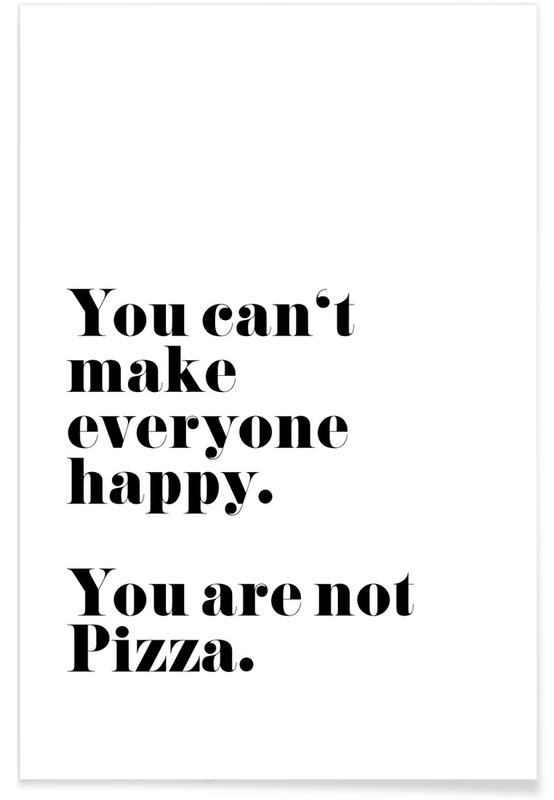 Sort & hvidt, Motiverende, Citater & sloganer, Pizza Plakat