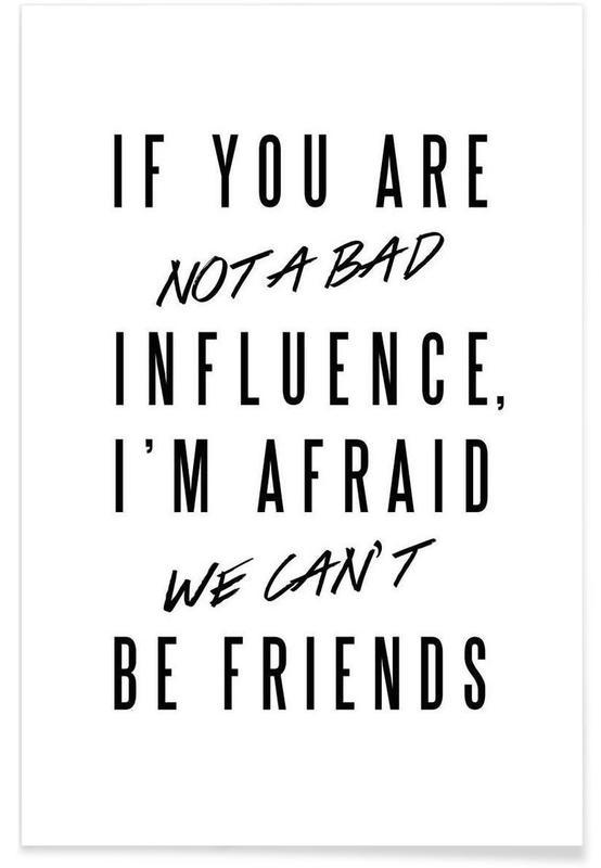 Zwart en wit, Grappig, Quotes en slogans, Influence poster