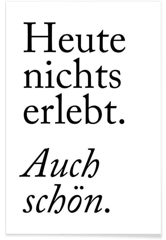 Citater & sloganer, Sort & hvidt, Motiverende, Humor, Auch Schön Plakat