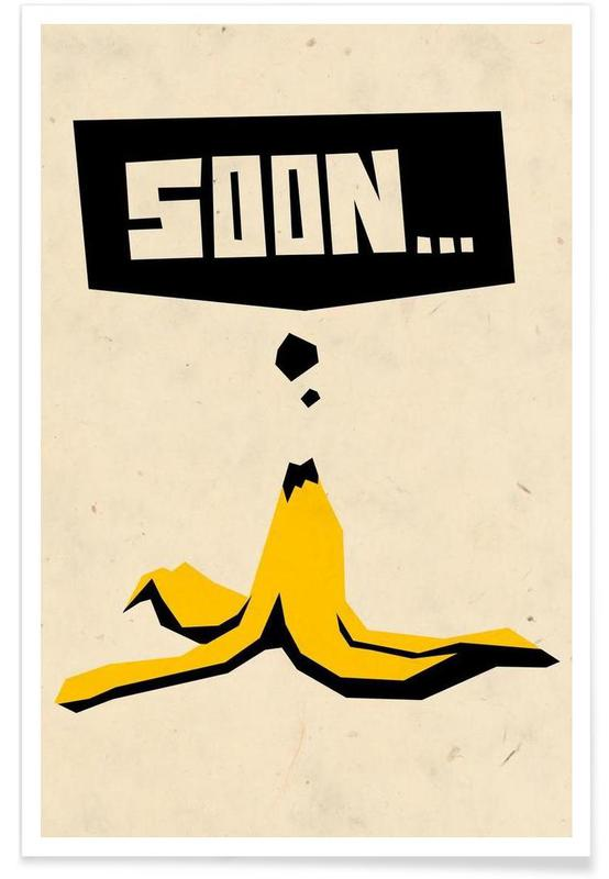 Bananer, Humor, Soon... Plakat