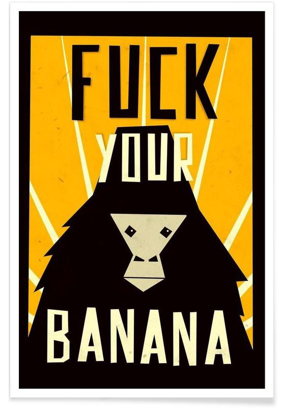 Fuck Your Banana affiche