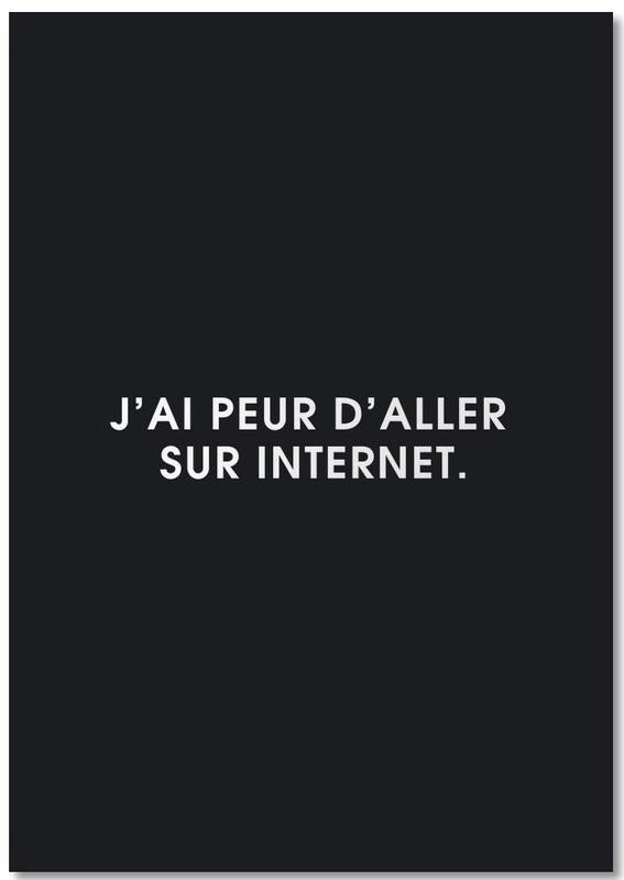 Zwart en wit, Quotes en slogans, J'ai peur d'aller sur Internet - Black Notebook