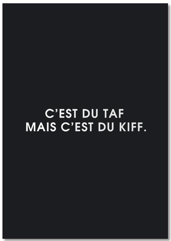 Noir & blanc, Citations et slogans, C'est du taf mais c'est du kiff - Black Notebook