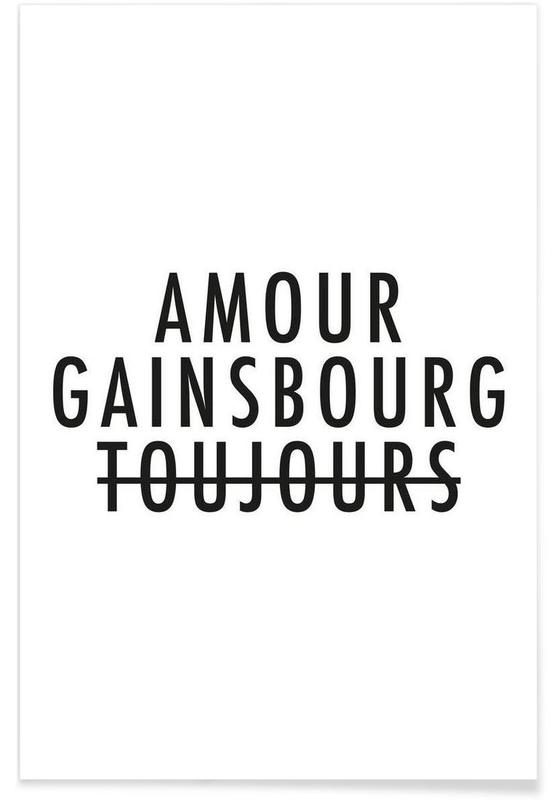 Amour Gainsbourg Toujours I black on white Poster