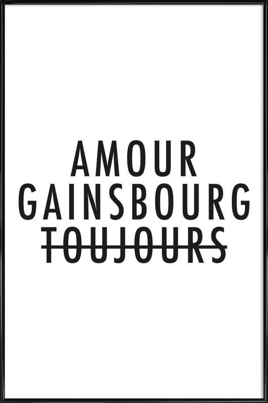 Amour Gainsbourg Toujours I black on white -Bild mit Kunststoffrahmen