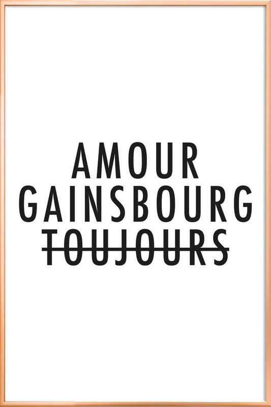 Amour Gainsbourg Toujours I black on white Poster in Aluminium Frame