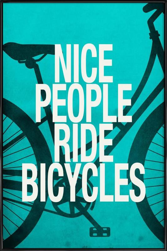 Nice people ride bicycles Framed Poster
