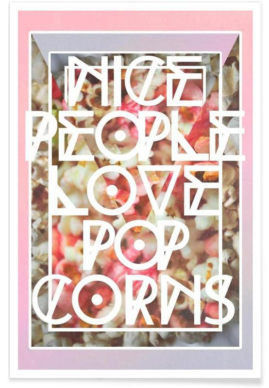Nice people love popcorn poster