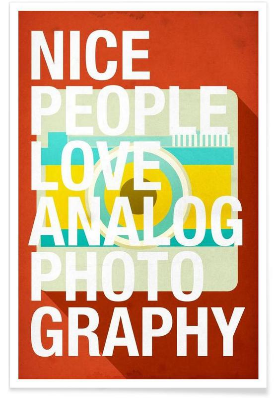 Nice people love analog photos poster