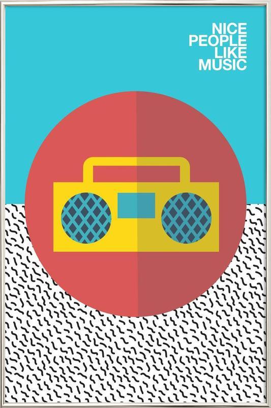 Nice people Like Music -Poster im Alurahmen