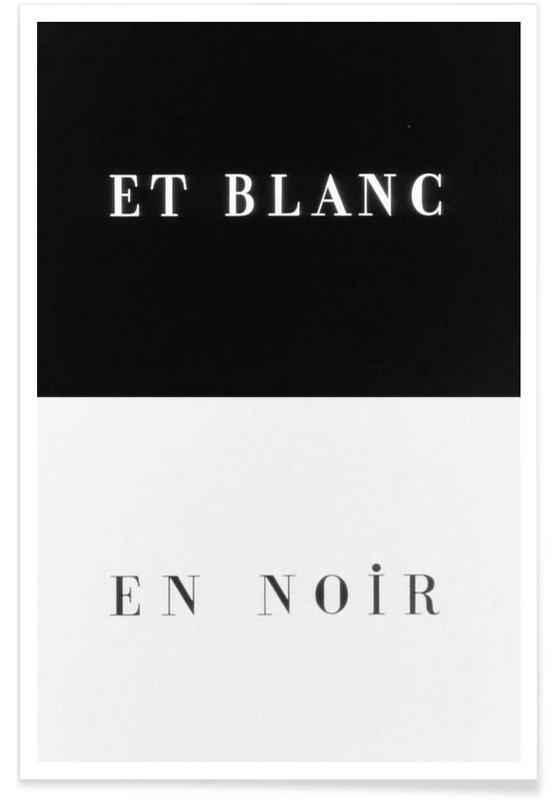 Noir & blanc, Citations et slogans, Et blanc en noir affiche