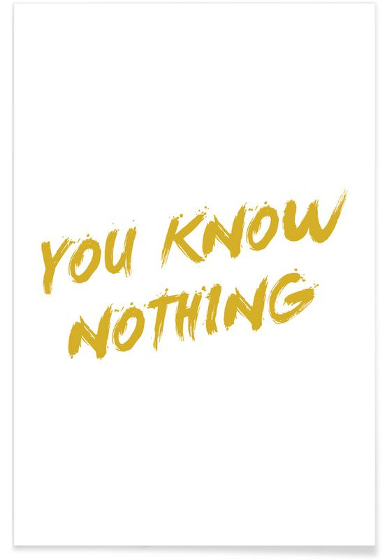 Quotes en slogans, Tv-series, You Know Nothing - minimalistisch poster