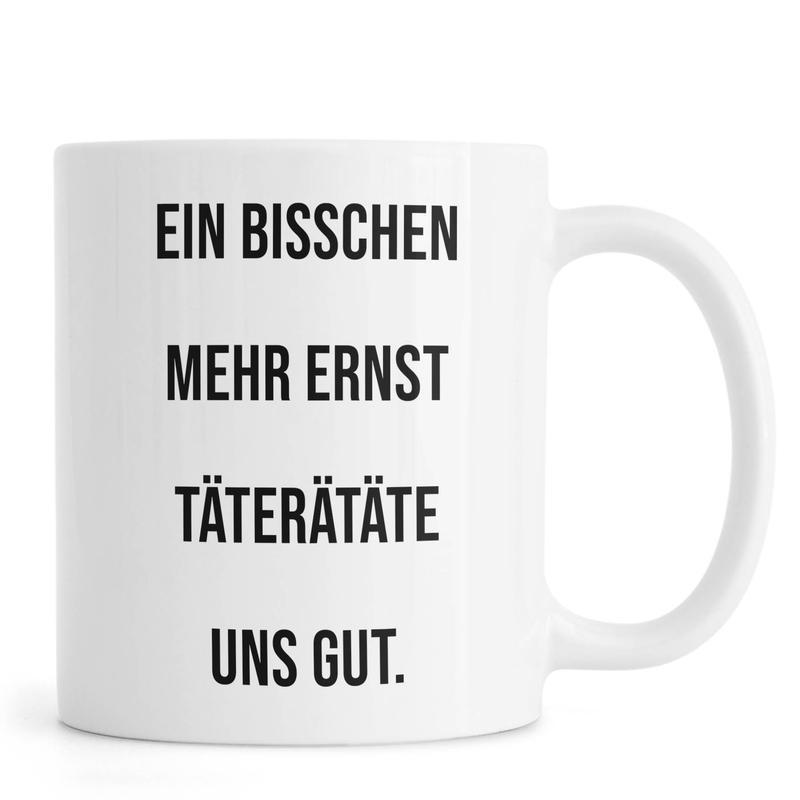 Ernst -Tasse