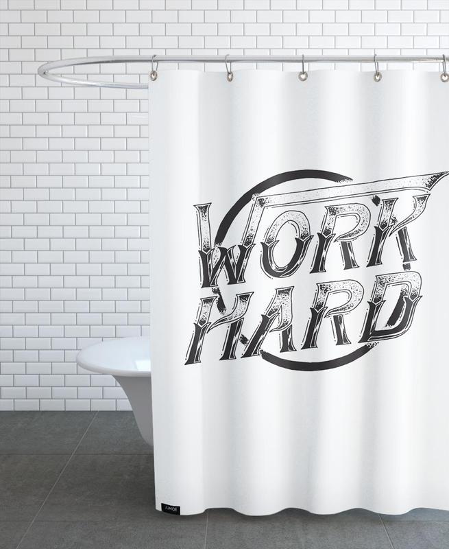Work Hard Shower Curtain