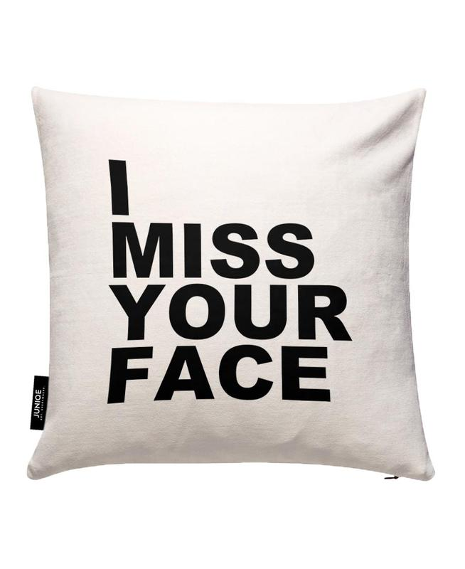 I Miss Your Face Cushion Cover