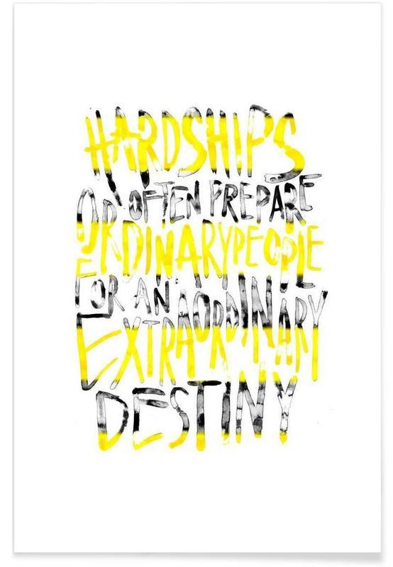 Zitate & Slogans, Hardships -Poster