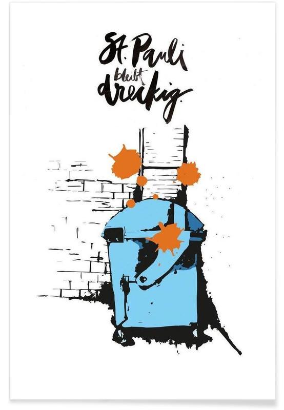 Street art, St. Pauli Bleibt Dreckig poster