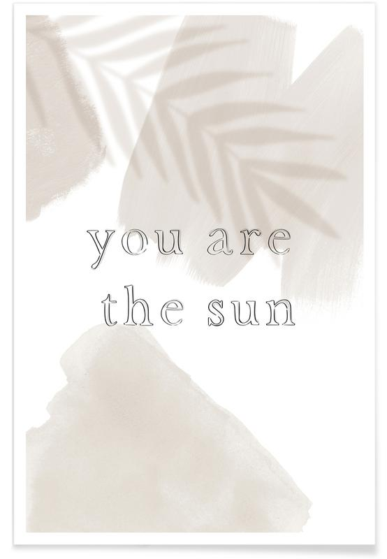 You are The Sun -Poster