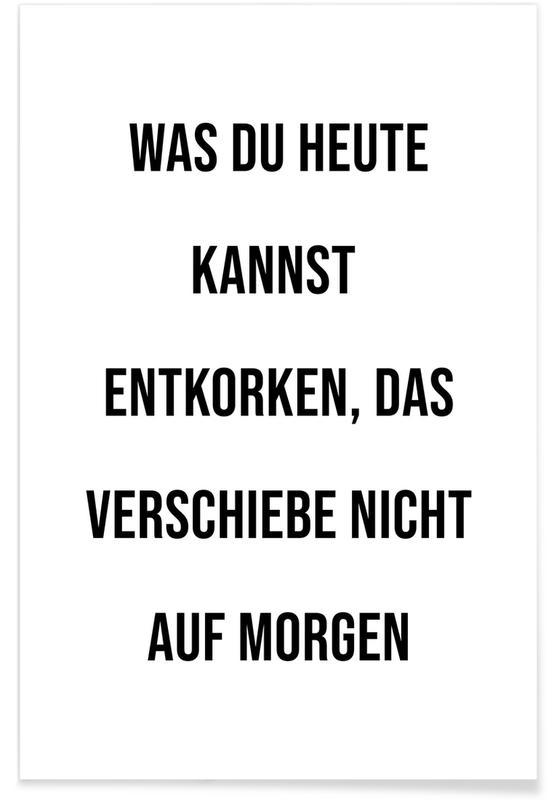 Citater & sloganer, Sort & hvidt, Motiverende, Vin, Humor, Korken Plakat