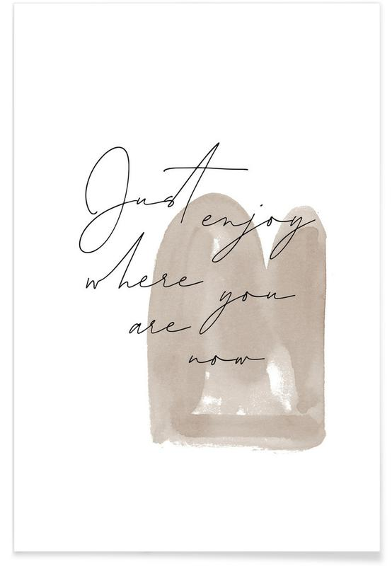 Motivational, Just Enjoy Poster