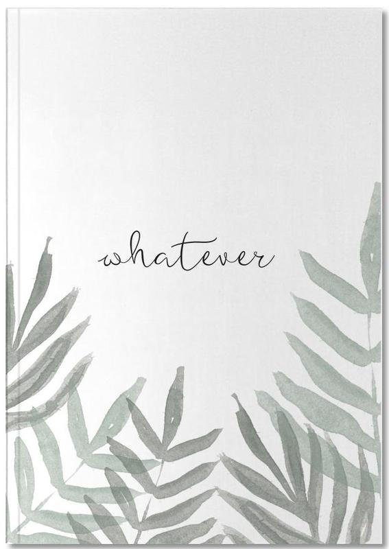 Whatever Notebook