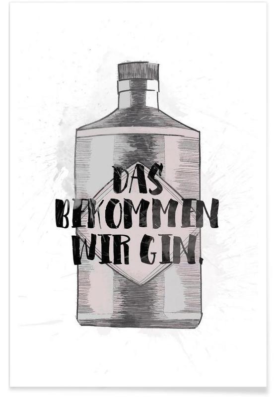 Citater & sloganer, Sort & hvidt, Motiverende, Gin Plakat