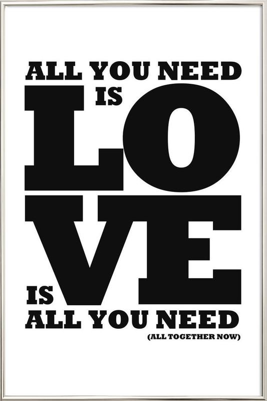All you need is love Poster in Aluminium Frame
