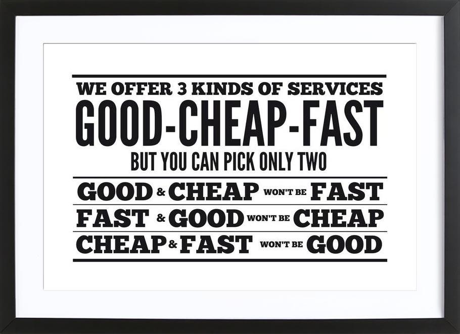 Good Cheap Fast Framed Print