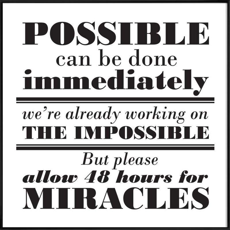 Possible Impossible Miracles Framed Poster