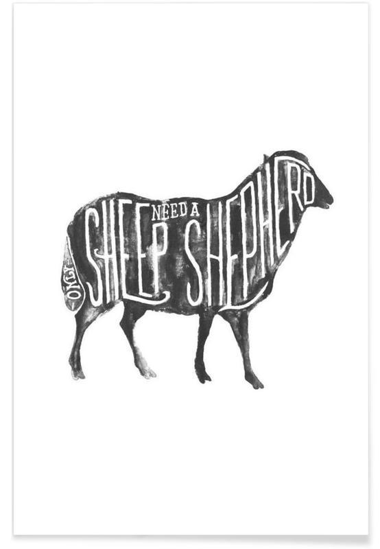 Schwarz & Weiß, Zitate & Slogans, Sheep Need A Shepherd -Poster