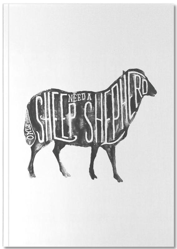 Sheep Need A Shepherd Notebook