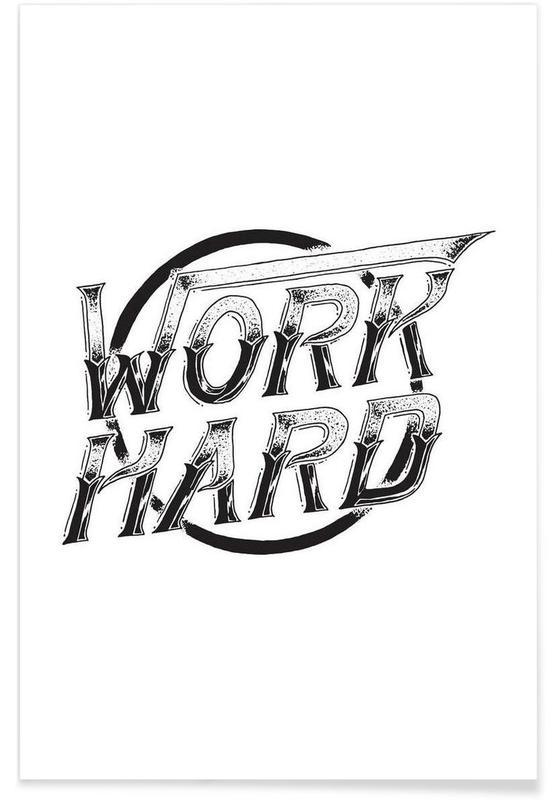 Schwarz & Weiß, Zitate & Slogans, Work Hard -Poster