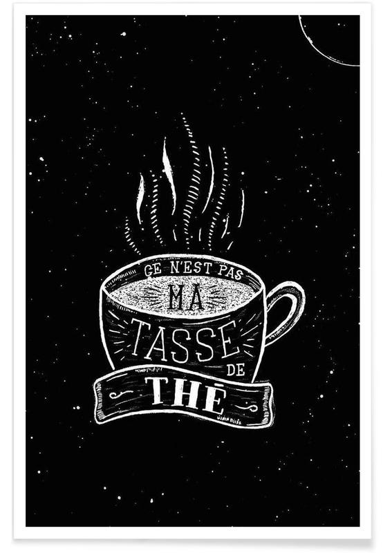 Schwarz & Weiß, Zitate & Slogans, Ma tasse de thé -Poster