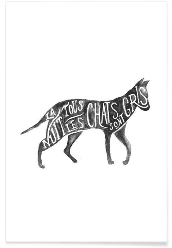 Katzen, Zitate & Slogans, Les chats sont gris -Poster
