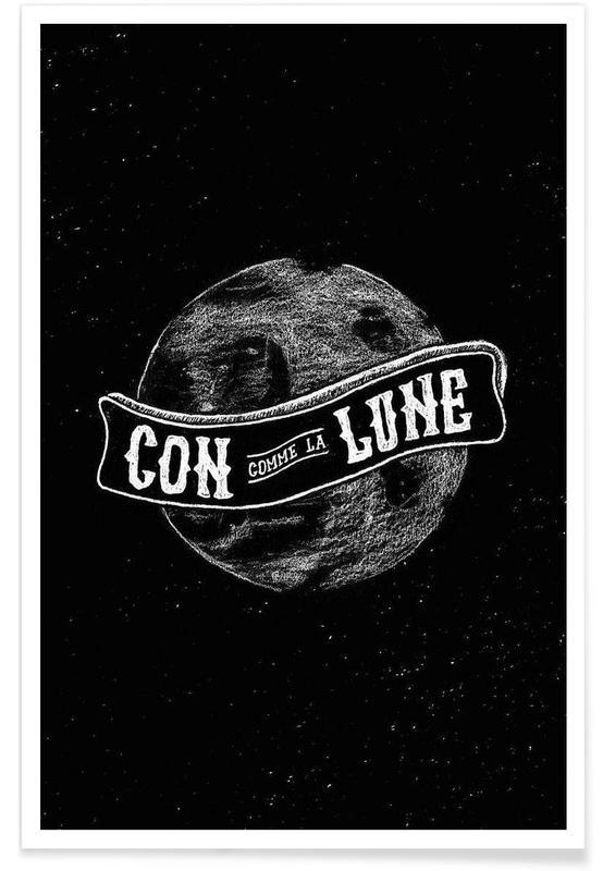 Schwarz & Weiß, Zitate & Slogans, Con comme la lune -Poster