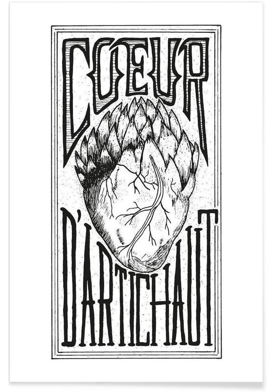 Schwarz & Weiß, Zitate & Slogans, Cœur d'artichaut -Poster