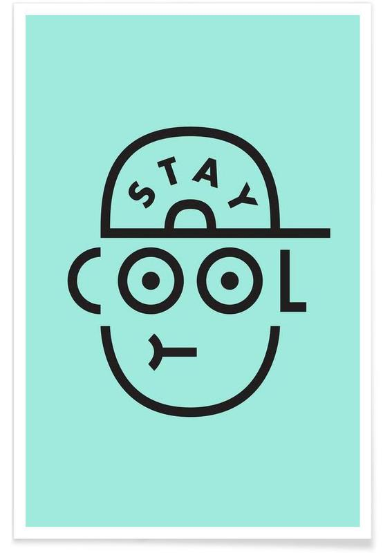 Nursery & Art for Kids, Stay Cool Poster