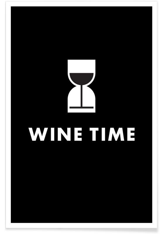 Schwarz & Weiß, Wein, Glückwünsche, Lustig, Wine Time -Poster