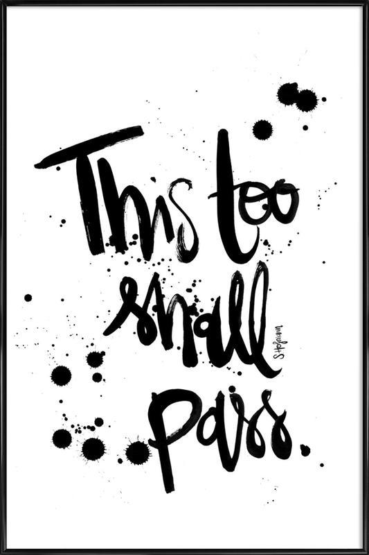 This Too Shall Pass -Bild mit Kunststoffrahmen