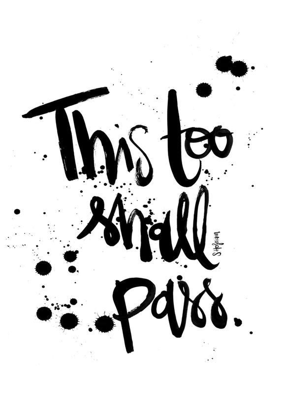 This Too Shall Pass -Leinwandbild