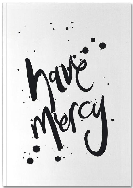 Citations et slogans, Noir & blanc, Excuses, Mercy Notebook